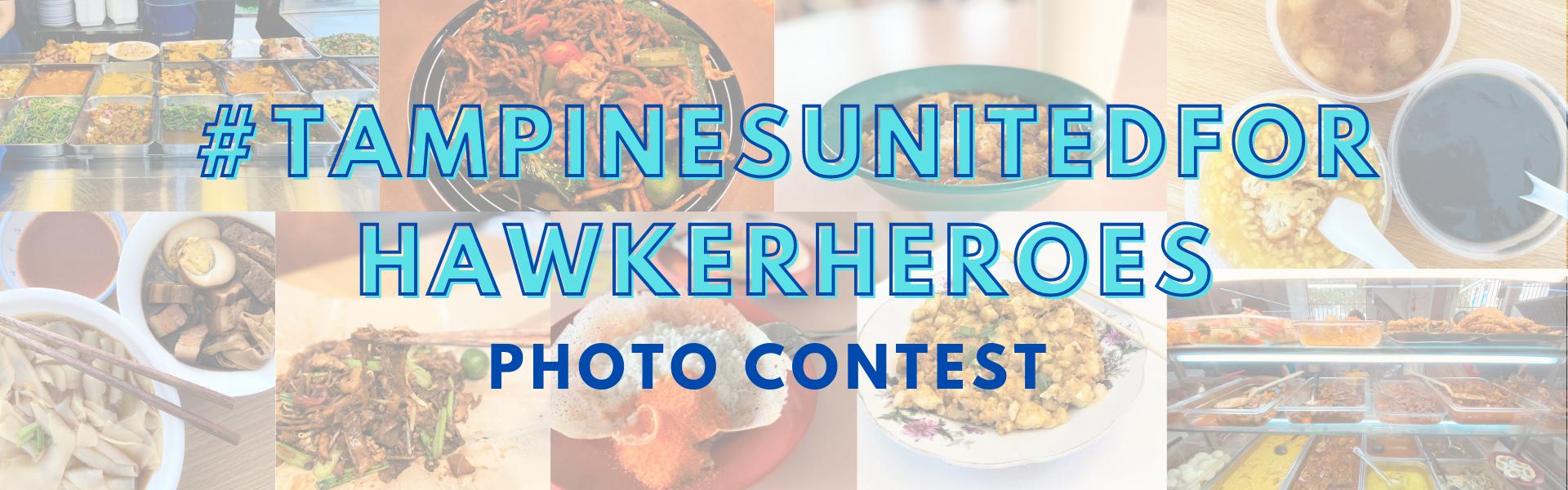 #TampinesUnitedforHawkerHeroes Photo Contest