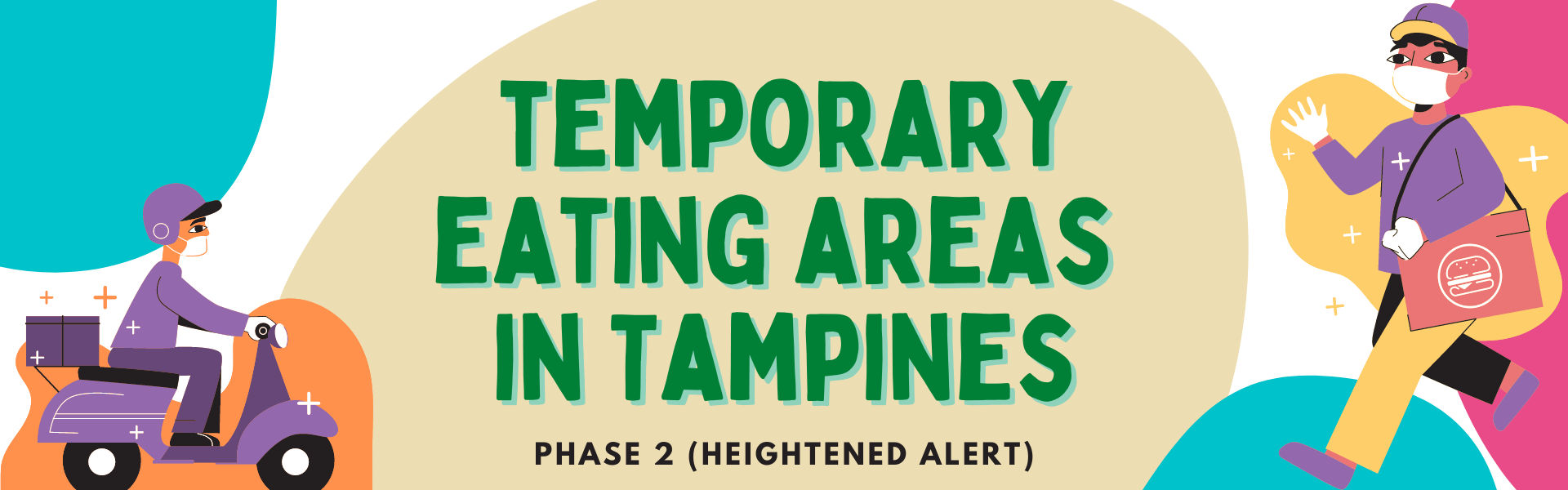 Temporary Eating Areas in Tampines